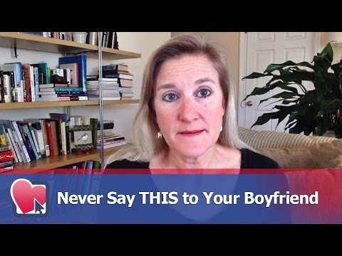 Never Say THIS to Your Boyfriend - by Claire Casey (for Digital Romance TV)