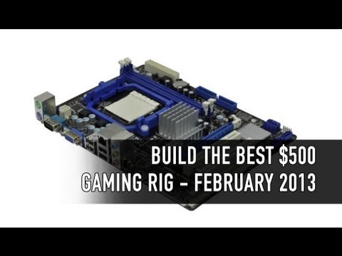 Build the Best Budget Gaming PC - February 2013