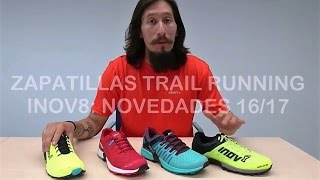 Inov8 trail running shoes  Novedades 2016 17 por Carrerasdemontana com 38be19ebc8