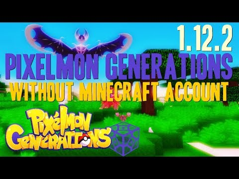 How to get Pixelmon Without Minecraft Account - download and install Pixelmon Generations 1.12.2