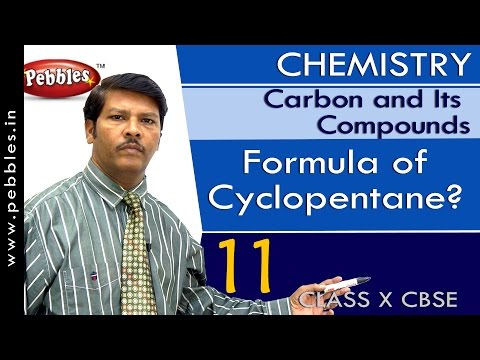 Formula of Cyclopentane? | Carbon and Its Compounds | Chemistry | CBSE Class 10 Science