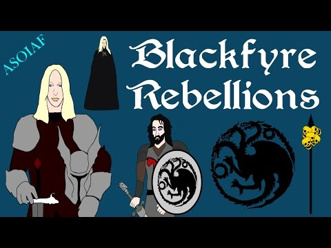 ASOIAF: Blackfyre Rebellions - History of Westeros Series