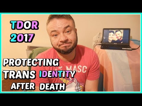 TDOR | Protecting Identity After Death | Honouring My Best Friends Memory