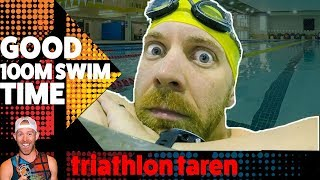 What is a GOOD 100m SWIM TIME for triathlon swimming?