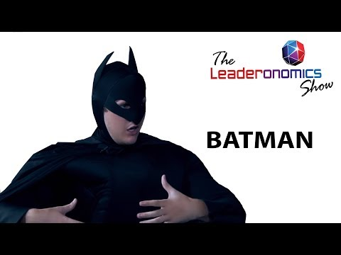 The Leaderonomics Show (TLS) : The Superhero Series - Batman