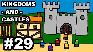 Kingdoms and Castles Episode 29