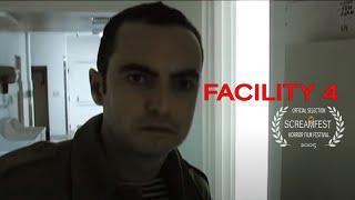 Facility 4   Short Horror Film   Screamfest