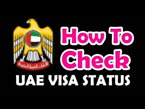 How To Check Dubai Visa Status | Track Your Visa Status