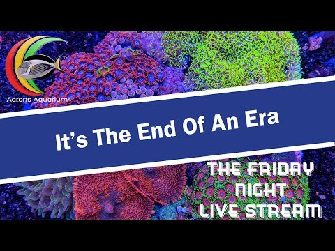 It's The End Of An Era. Belated Friday Night Live Stream