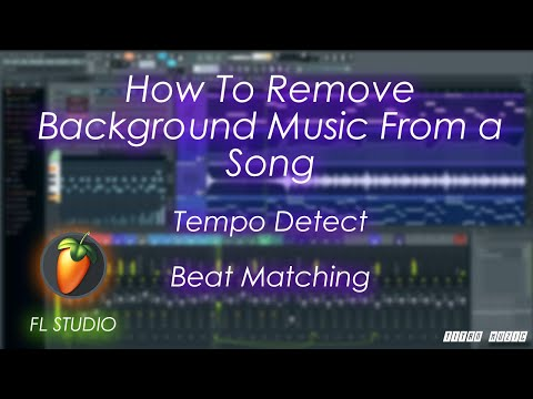 How to remove background musics from a song ,tempo detect and beat matching in fl 12  easy tutorial