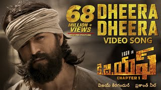 Dheera Dheera Full Video Song | KGF Telugu Movie | Yash | Prashanth Neel | Hombale | Ravi Basrur