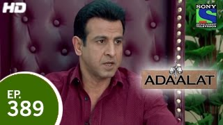 Adaalat अदालत Episode 389 17th January 2015