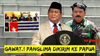 MENGEJUTKAN! BERITA HARI INI, PRABOWO KIRIM PANGLIMA TNI KE PAPUA, BENI WENDA, BERITA TERKINI