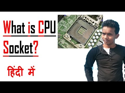 What is CPU Socket? in HIndi by internet gyaan
