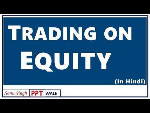 TRADING ON EQUITY IN HINDI | Financial leverage | Capital structure | BBA/MBA/Bcom | ppt