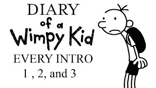 Diary of a Wimpy Kid Intros 1, 2, and 3!