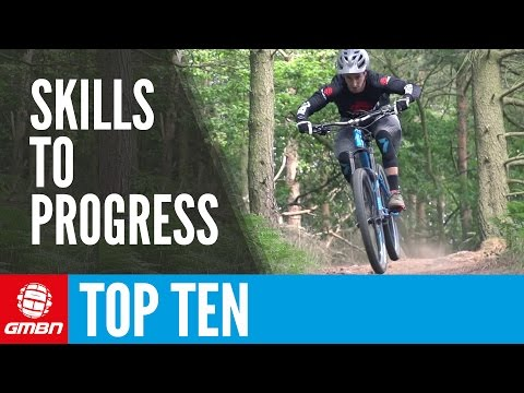 Top 10 Mountain Bike Skills To Progress Your Riding