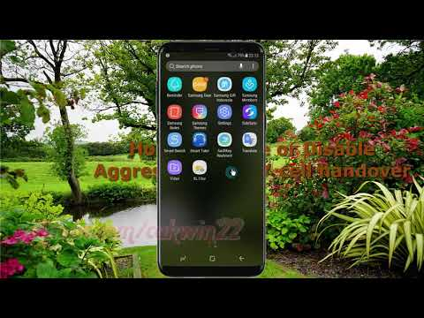 How to Enable or Disable Aggressive Wi fi or cell handover in Samsung Galaxy S8 or S8+