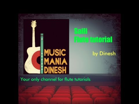 Saili - flute tutorial with easy notations by Dinesh