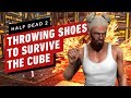 Half Dead 2 Throwing Shoes To Survive The Cube
