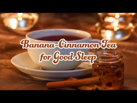 Banana-Cinnamon Tea for Good Sleep