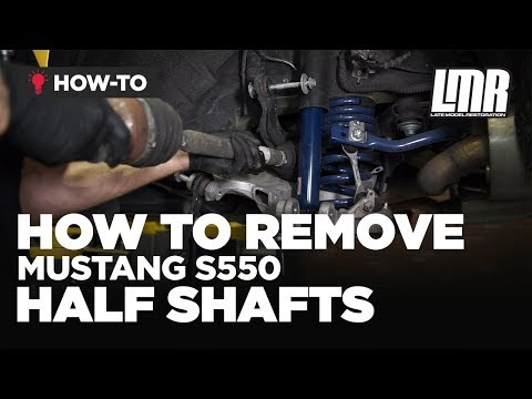How To Remove Ford S550 Mustang Half Shafts (2015-2019)