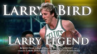 Larry Bird - Larry Legend