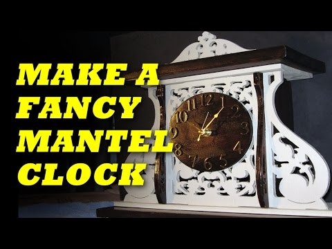 Make A Mantel Clock