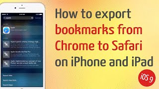 How To Export Bookmarks From Chrome To Safari On Ipad Iphone