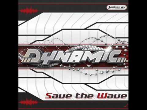 Dynamic-Take Control-Save The Wave