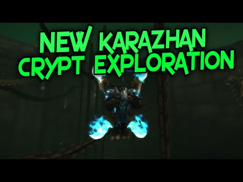 New Karazhan Crypt Changes and Exploration (Legion Pre-Patch)