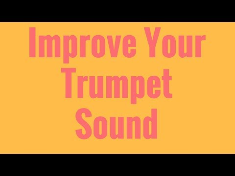 Trumpet Lesson How To Improve Sound