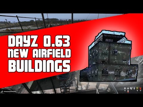 DayZ 0.63 New Airfield Buildings | North West Airfield