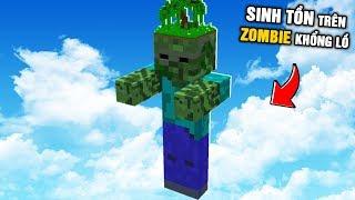 Minecraft NHƯNG SINH TỒN BÊN TRONG ZOMBIE KHỔNG LỒ !!!