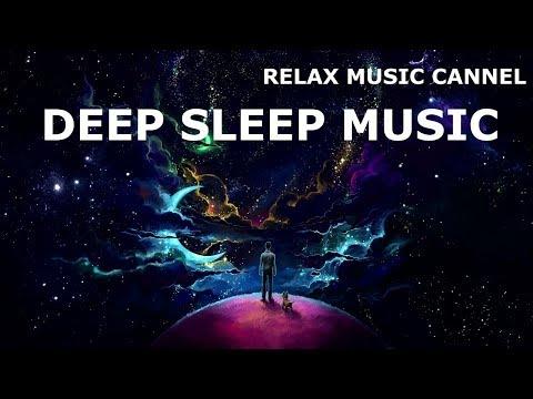 Deep Sleep - Harmonious Sleep Music