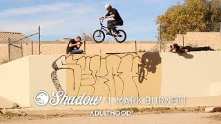 "MARK BURNETT - SHADOW CONSPIRACY ""ADULTHOOD"" VIDEO"