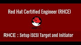 Setting up ISCSI Target and Initiator on Centos -7 (Redhat-7