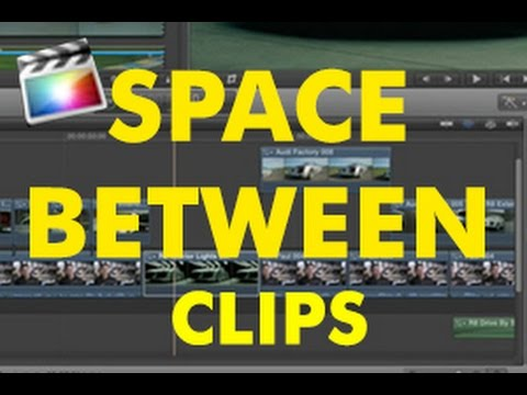 How to make space between clips in FCPX timeline