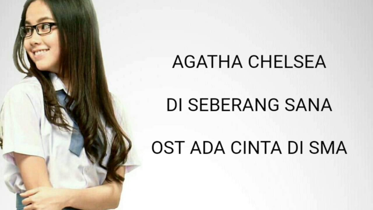 Download Agatha Chelsea - Di Seberang Sana OST ACDS Lyric MP3 Gratis