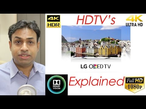Different TV's Explained 1080p, 4K, 4K HDR, ULTRA HD, Smart TV