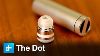 Dot Bluetooth Earbud - Hands-on Review
