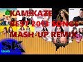 Mash Up Kamikaze Best 2013 Songs Mash Up Thai Pop Remix By S