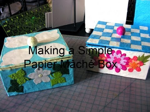 Making a Simple Papier Mache Box
