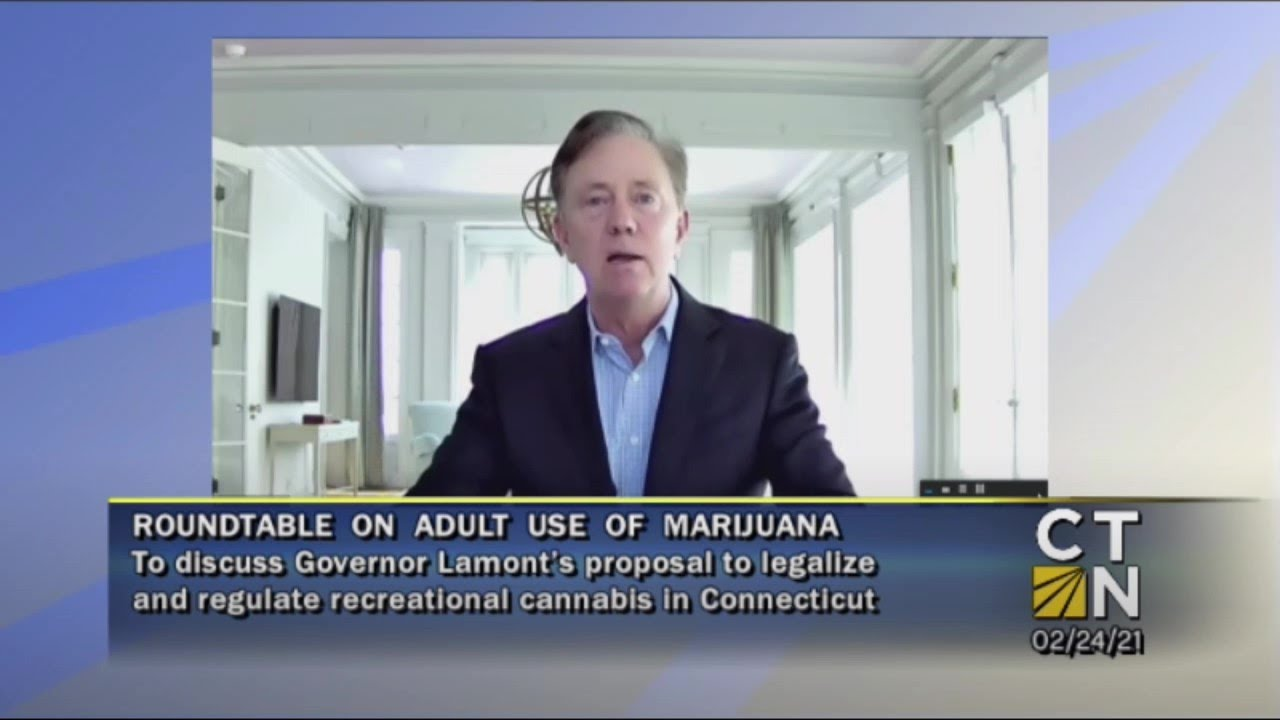 Discussion on Governor Lamont's proposal legalizing the adult use of marijuana in Connecticut