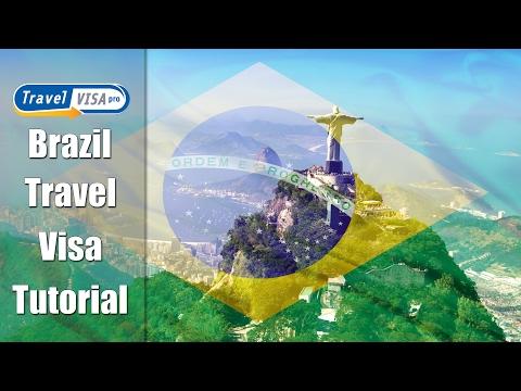 Brazil Visa: How to get Brazilian Visa - Tutorial by Travel Visa Pro