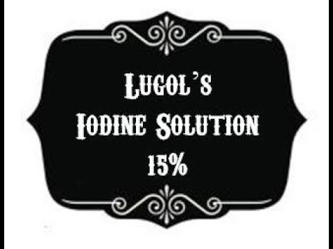 Making Lugol's Iodine Solution 15% Quick and Easy