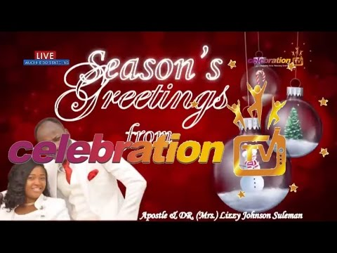 CHRISTMAS SERVICE - 25TH DECEMBER, 2016 with Apostle Johnson Suleman