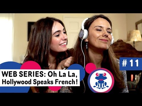 Web series to Learn French #11: The Family - Season 1: Oh La La Hollywood Speaks French