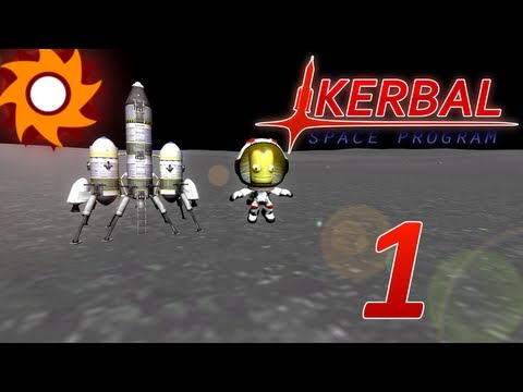 Let's Play Kerbal Space Program - Episode 1 ...Away we Gooooooo...