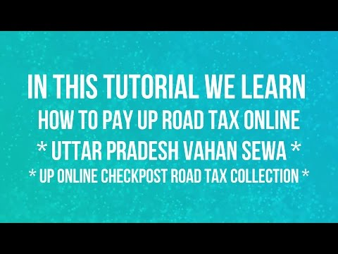 How To Pay UP Road Tax Online
